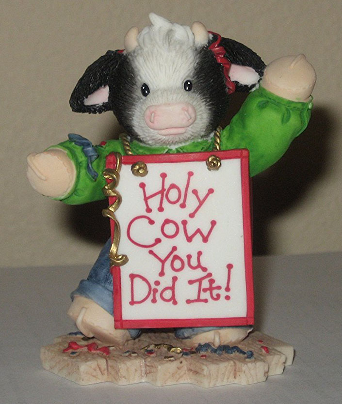 Mary's Moo Moos Holy Cow You Did It Figurines to Congratulate someone special